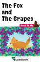 The Fox and the GrapesRead To Me