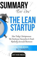 Eric Ries�� The Lean Startup How Today's Entrepreneurs Use Continuous Innovation to Create Radically Success��