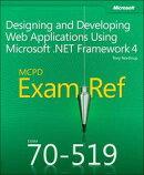 Exam Ref 70-519 Designing and Developing Web Applications Using Microsoft .NET Framework 4 (MCPD)