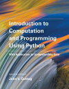 Introduction to Computation and Programming Using PythonWith Application to Understanding Data