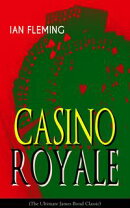 CASINO ROYALE (The Ultimate James Bond Classic)