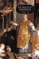 Retreat from ManresaA Jesuit Story【電子書籍】[ Frederick Vaughan ]