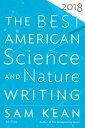 The Best American Science and Nature Writing 2018【電子書籍】