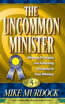 The Uncommon Minister Volume 3