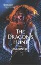 The Dragon's Hunt【電子書籍】[ Jane Kindred ]