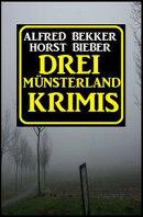 M���nsterland, M���rderland, Monsterland: Drei Krimis