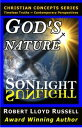 God's Nature: Sonlight SunlightChristian Concepts Series