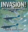 書, 雜誌, 漫畫 - Invasion!Operation Sea Lion, 1940【電子書籍】[ Martin Marix Evans ]