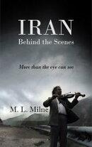 IRAN Behind the Scenes