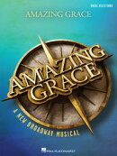Amazing Grace - A New Broadway Musical Songbook