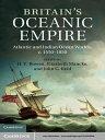 Britain's Oceanic EmpireAtlantic and Indian Ocean Worlds, c.1550?1850【電子書籍】