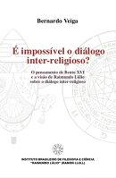 ��� impos���vel o Dialogo inter-religioso?