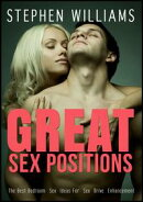 Great Sex Positions: The Best Bedroom Sex Ideas For Sex Drive Enhancement