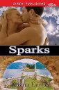 Sparks【電子書籍】[ Serena Fairfax ]