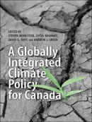 A Globally Integrated Climate Policy for Canada