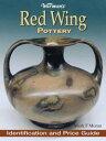 ショッピング Warman's Red Wing PotteryIdentification and Price Guide【電子書籍】[ Mark Moran ]