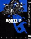 GANTZ 14【電子書籍】[ 奥浩哉 ]