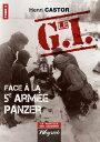 ショッピングiface Le G.I Face ? la 5e arm?e PanzerOuvrage de r?f?rence sur la Deuxi?me Guerre Mondiale【電子書籍】[ Henri Castor ]