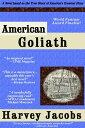American Goliath【電子書籍】[ Harvey Jacobs ]