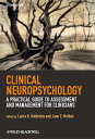Clinical Neuropsychology A Practical Guide to Assessment and Management for Clinicians