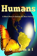 Humans: A Short Story in the Among the Stars Universe
