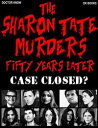 The Sharon Tate Murders Fifty ...