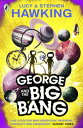 George and the Big Bang【電子書籍】[ Lucy Hawking ]
