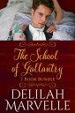 7 Book Bundle: The School of Gallantry Series【電子書籍】[ Delilah Marvelle ]
