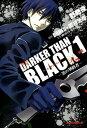 DARKER THAN BLACK ー黒の契約者ー(1)【電子書籍】[ 野奇夜 ]