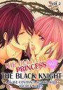 The Delivery Princess and the Black Knight Vol.2 (TL Manga)A Slave Contract Sealed with Secret Juices【電子書籍】[ Miri Hanaoka ]