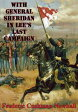 With General Sheridan In Lee's Last Campaign [Illustrated Edition]【電子書籍】[ Lt.-Col Frederic Cushman Newhall ]
