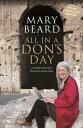 西洋書籍 - All in a Don's Day【電子書籍】[ Professor Mary Beard ]