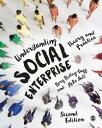 Understanding Social EnterpriseTheory and Practice