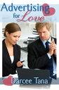 Advertising for Love【電子書籍】[ Darcee Tana ]