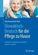 Slowakisch-Deutsch f���r die Pflege zu Hause