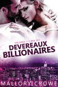 Devereaux Billionaires Box Set Vol 1-3Devereaux Billionaires【電子書籍】[ Mallory Crowe ]