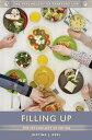 Filling Up: The Psychology of Eating【電子書籍】 Justine J. Reel Ph.D.
