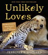 ショッピングheartwarming Unlikely Loves43 Heartwarming True Stories from the Animal Kingdom【電子書籍】[ Jennifer S. Holland ]