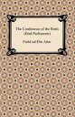 The Conference of the Birds (Bird Parliament)【電子書籍】 Farid ud-Din Attar