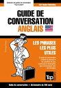 Guide de conversation Fran?ais-Anglais et mini dictionnaire de 250 mots【電子書籍】[ Andrey Taranov ]