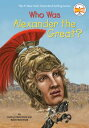 Who Was Alexander the Great 【電子書籍】 Kathryn Waterfield