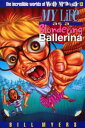 My Life as a Blundering Ballerina【電子書籍】[ Bill Myers ]