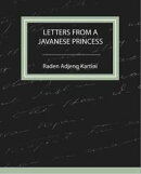 Letters From a Javanese Princess