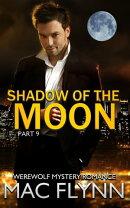 Shadow of the Moon #9