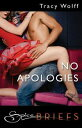 No Apologies (Mills & Boon Spice Briefs)【電子書籍】[ Tracy Wolff ]