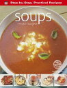 Soups: More Recipes【電子書籍】[ Gina Steer ]