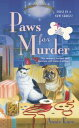 Paws For MurderA Pet Boutique Mystery【電子書籍】[ Annie Knox ]