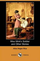 Miss Mink's Soldier And Other Stories