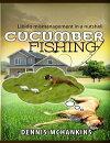 Cucumber Fishing