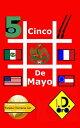 #CincoDeMayo (Japanese Edition)【電子書籍】[ I. D. Oro ]